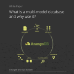 ArangoDB White Paper - What is a Multi-Model Database