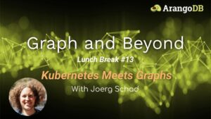 kubernetes meets graphs