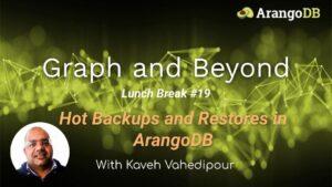 Hot Backups and Restores in ArangoDB