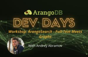 ArangoDB ArangoSearch Dev Days