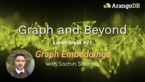 Graph Embeddings Lunch and Learn